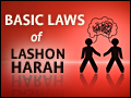 Basic Laws of Lashon Harah