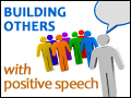 Building Others With Positive Speech