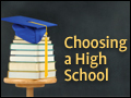 Choosing a High School