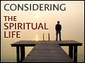 Considering the Spiritual life