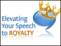 Elevate Your Speech to Royalty