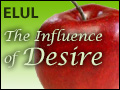 Elul: The Influence of Desire