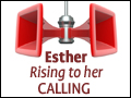 Esther: Rising To Her Calling