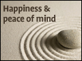 Happiness and Peace of Mind