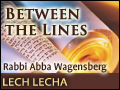 Lech Lecha: Ground Control to Avraham