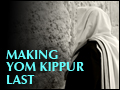 Making Yom Kippur Last