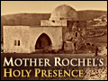 Mother Rochel's Holy Presence