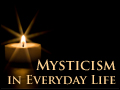 Mysticism in Everyday Life