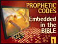 Prophetic Codes Embedded in the Bible 1