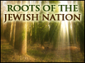 Roots of the Jewish Nation