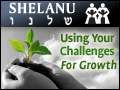 Shelanu: Using Your Challenges For Growth