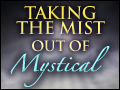 Taking the Mist Out of Mystical