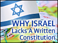 Why Israel Lacks A Written Constitution?