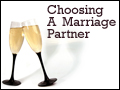 Choosing A Marriage Partner