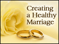 Creating a Healthy Marriage