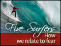 Five Surfers: How we Relate to Fear