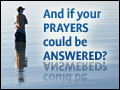 Foundations #2: And If your Prayers Could be Answered?