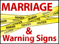 Marriage and Warning Signs