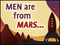 Men Are From Mars...