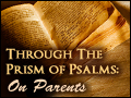 Through the Prism of Psalms: On Parents