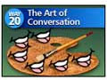 Way #20 - The Art of Conversation
