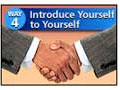 Way #4A-Introduce Yourself to Yourself