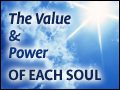 The Value & Power of Each Soul