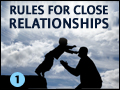Rules for Close Relationships