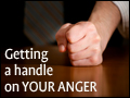 Getting a Handle on Your Anger
