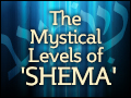 The Mystical Levels of 'Shema'