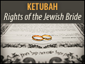 Ketubah - Rights of the Jewish Bride