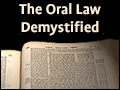 The Oral Law Demystified