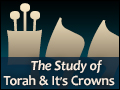 The Study of Torah Is It's Crown