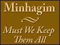 Minhagim - Must We Keep Them All?