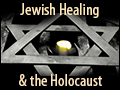 Jewish Healing and the Holocaust