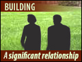 Building A Significant Relationship