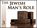 The Jewish Man's Role #3