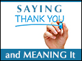 How to Say Thank You ... and Mean It