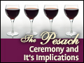The Pesach Ceremony and It's Implications