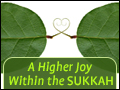 A Higher Joy Within the Sukkah