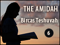 The Amidah: Bircas Teshuva