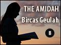 The Amidah: Bircas Geulah
