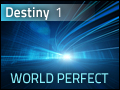 Destiny #1: World Perfect