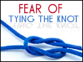 Fear of Tying the Knot