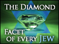 The Diamond Facet of Every Jew