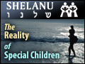 Shelanu: The Reality of Special Children
