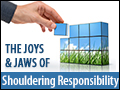 The Joys & Jaws of Shouldering Responsibility