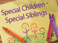 Special Children - Special Siblings