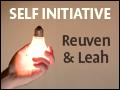Self Initiative: Reuven & Leah