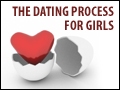 The Dating Process for Girls